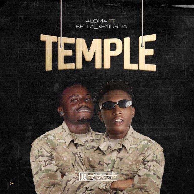 DOWNLOAD MP3: Aloma (DMW) x Bella Shmurda – Temple