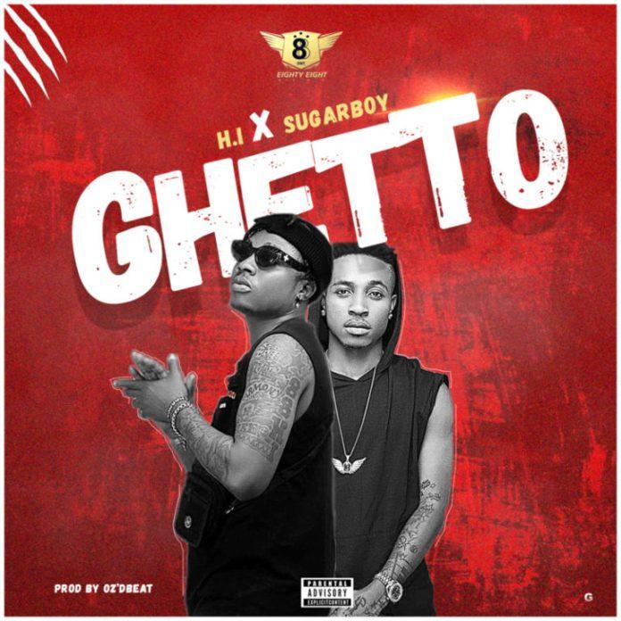 DOWNLOAD MP3: H.I Mufasa ft. Sugarboy – Ghetto