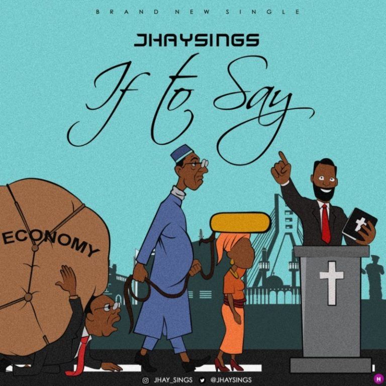DOWNLOAD MP3: Jhaysings – If To Say