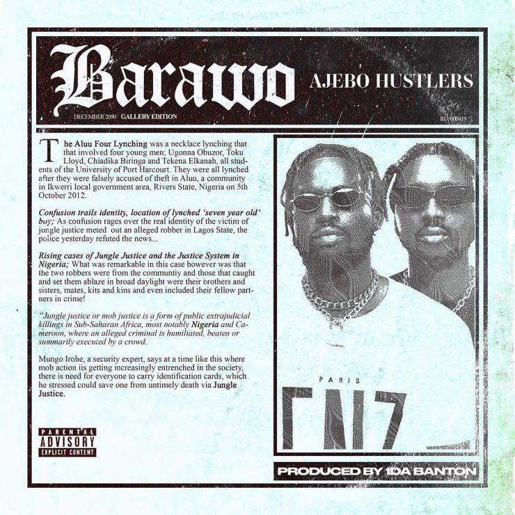 DOWNLOAD MP3: Ajebo Hustlers – Barawo