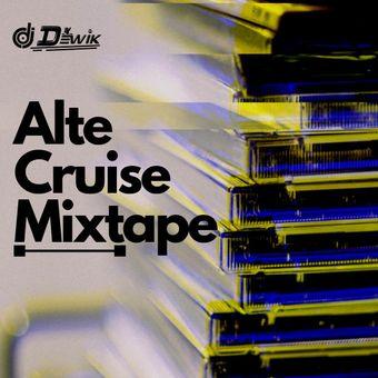 MIXTAPE: DJ Dewik – Alte Cruise Mixtape