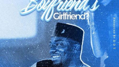 DOWNLOAD MP3: Dada Hafco – Are You Your Boyfriend's Girlfriend