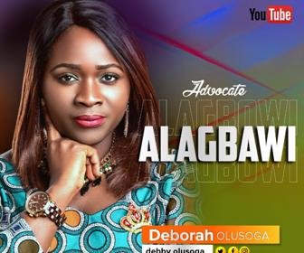 DOWNLOAD MP3: Deborah Olusoga – Alagbawi (Advocate)