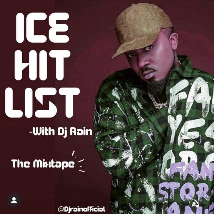 (MIXTAPE) DJ Rain – Ice Hit List (Best Of Ice Prince) Mixtape