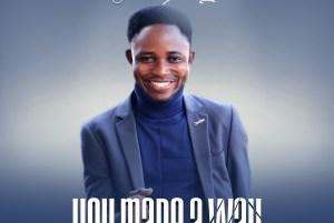 DOWNLOAD MP3: John Olumayowa – You Made A Way