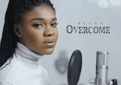DOWNLOAD MP3: Becca – Overcome (Prod. by Master Garzy)