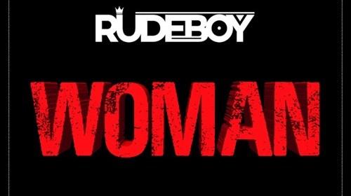 DOWNLOAD MP3: Rudeboy – Woman