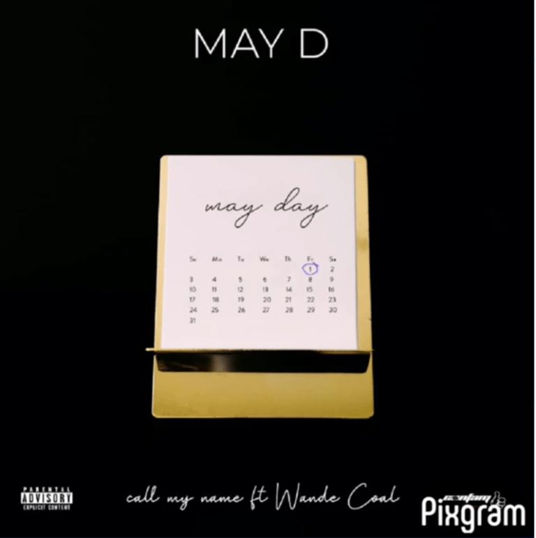 DOWNLOAD MP3: May D  ft. Wande Coal – Call My Name