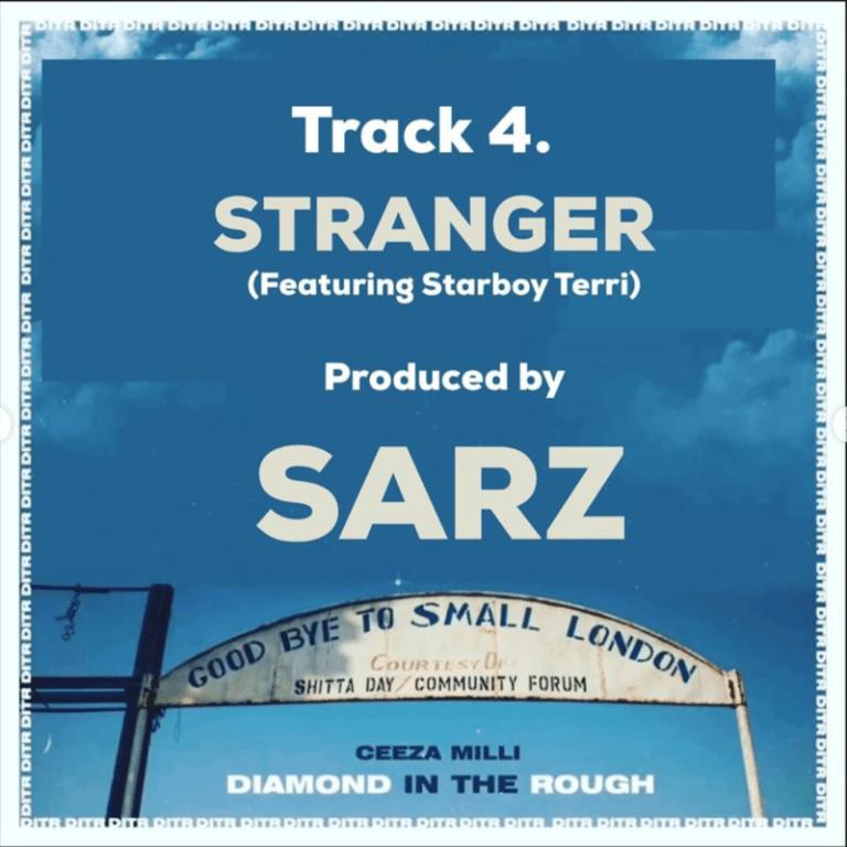 DOWNLOAD MP3: Ceeza Milli – Stranger ft. Terri (Prod. Sarz)