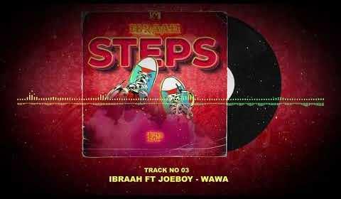 DOWNLOAD MP3: Ibraah ft. Joeboy – Wawa