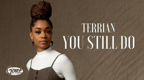 DOWNLOAD MP3: Terrian – You Still Do