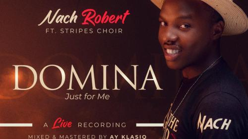 DOWNLOAD MP3: Nach Robert – DOMINA (Just For Me)
