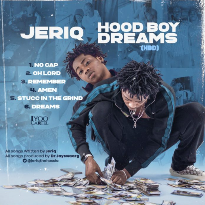 DOWNLOAD MP3: Jeriq – Hood Boy Dreams (HBD) (EP)