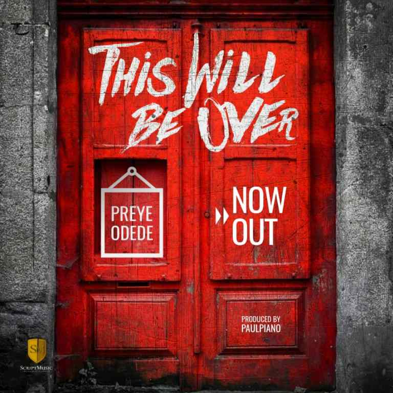 DOWNLOAD: Preye Odede – This Will Be Over