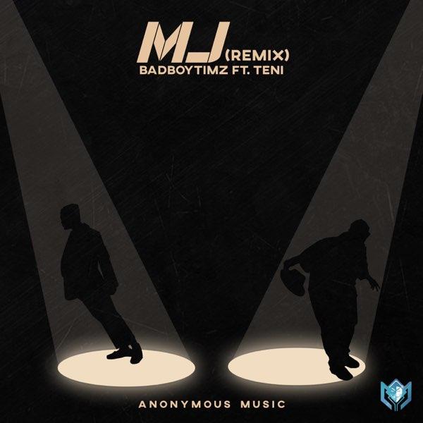 DOWNLOAD MP3: Bad Boy Timz ft. Teni – MJ (Remix)
