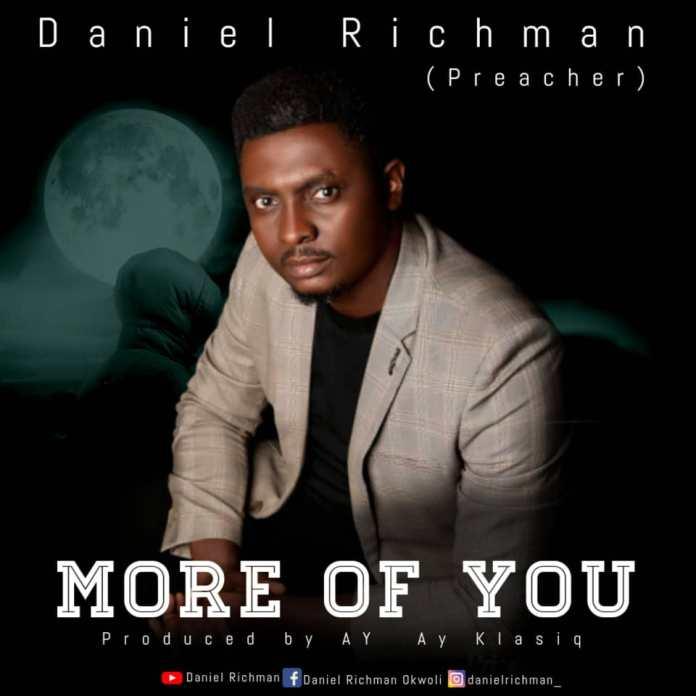 DOWNLOAD MP3: Daniel Richman – More of You