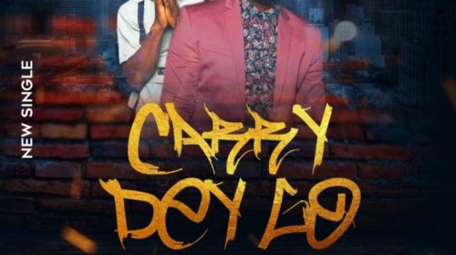 DOWNLOAD MO3: DJ Majesty ft. Dreycoded – Carry Dey Go (Prod. by Kelvin Boj)