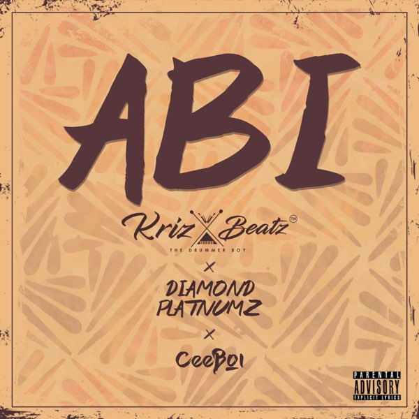 DOWNLOAD MP3: Krizbeatz x Diamond Platnumz x Ceeboi – Abi