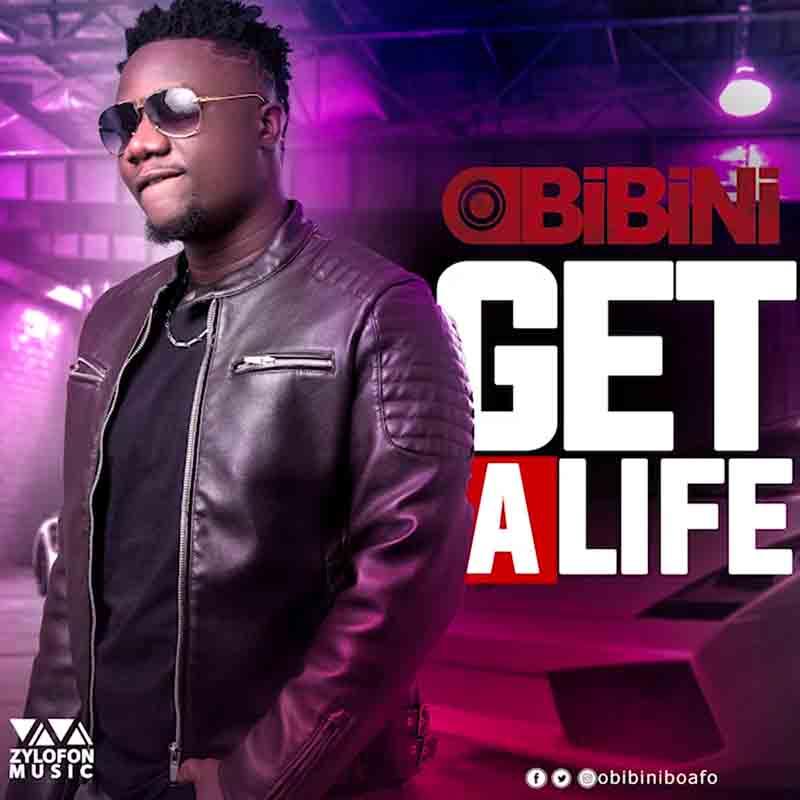 DOWNLOAD MP3: Obibini – Get A Life (Prod.By kofem)