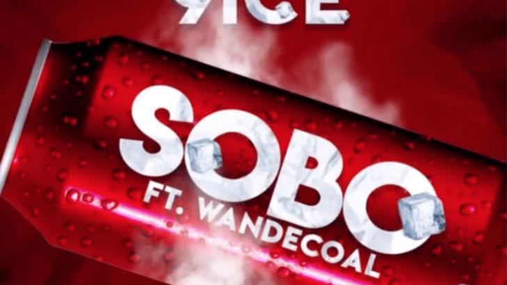 DOWNLOAD MP3: 9ice ft. Wande Coal – Sobo