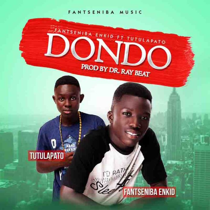 DOWNLOAD: Fantseniba Enkid ft. Tutulapato – Dondo