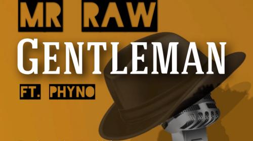 DOWNLOAD MP3: Mr Raw ft. Phyno – Gentleman