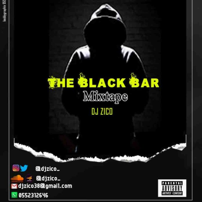 MIXTAPE: DJ Zico - The Black Bar Mixtape