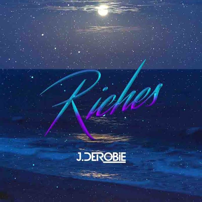 DOWNLOAD MP3: J.Derobie - Riches