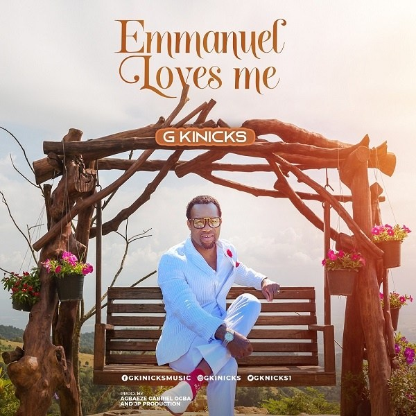DOWNLOAD MP3: Emmanuel Loves Me – G Kinicks