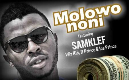 DOWNLOAD: Samklef x Wizkid x D'Prince x Ice Prince – Molowo Noni