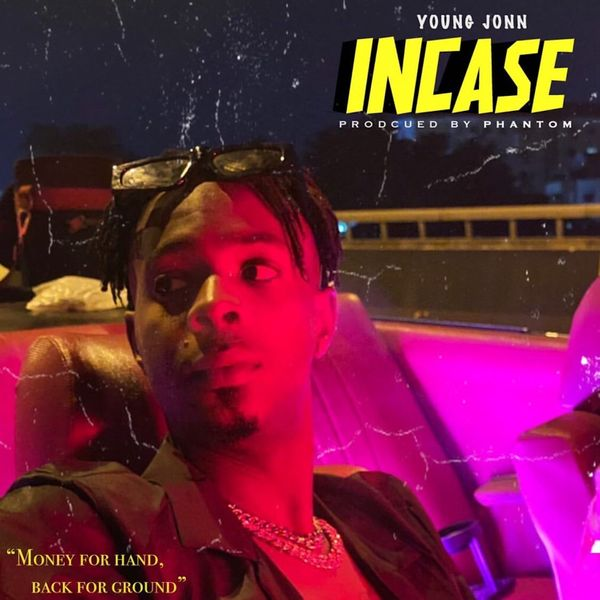 DOWNLOAD MP3: Young Jonn – Incase