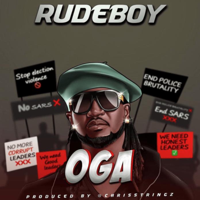 DOWNLOAD MP3: Rudeboy – Oga