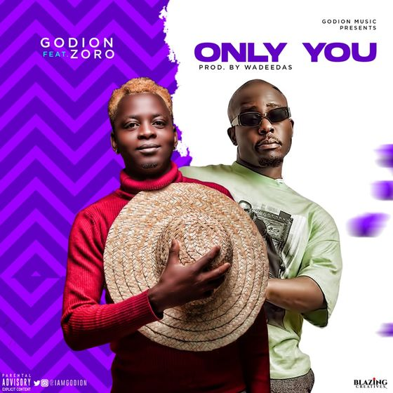 DOWNLOAD MP3: Godion ft. Zoro – Only You