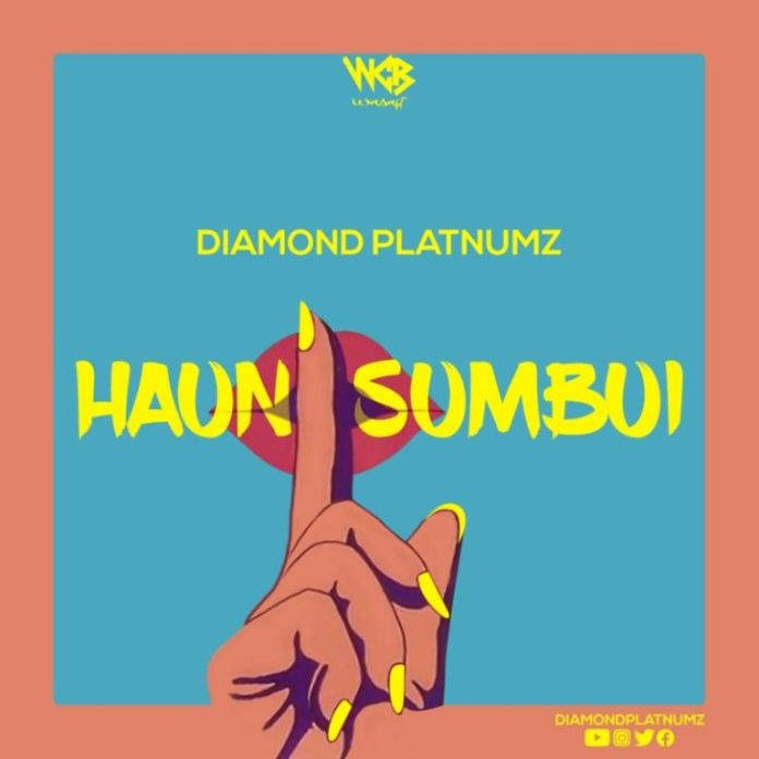 DOWNLOAD MP3: Diamond Platnumz – Haunisumbui