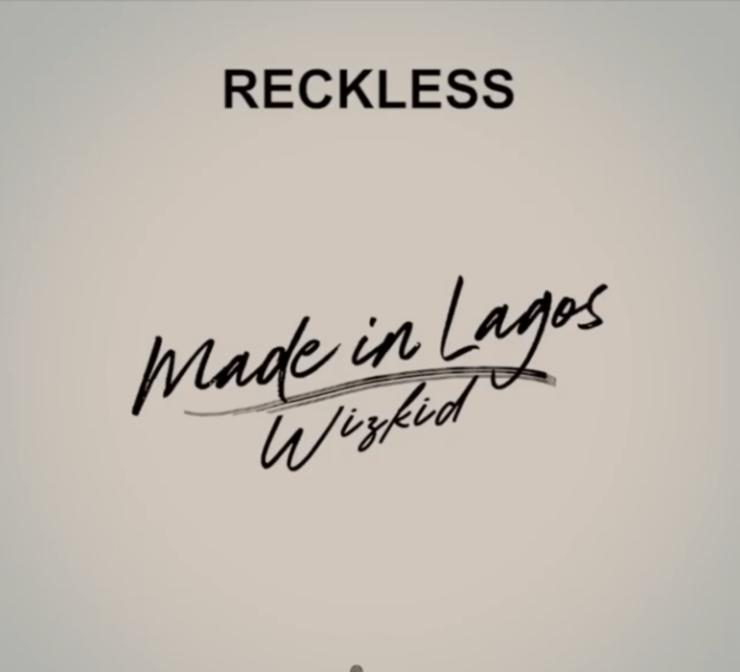 DOWNLOAD Mp3: Wizkid – Reckless