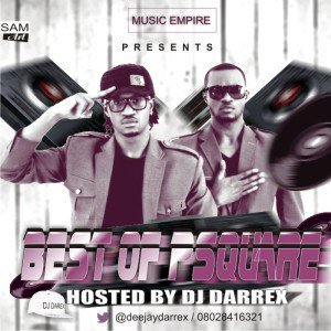 Download DJ Darrex – Best Of P-square Mix