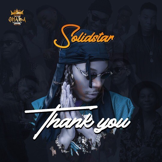 DOWNLOAD MP3: Solidstar – Thank You