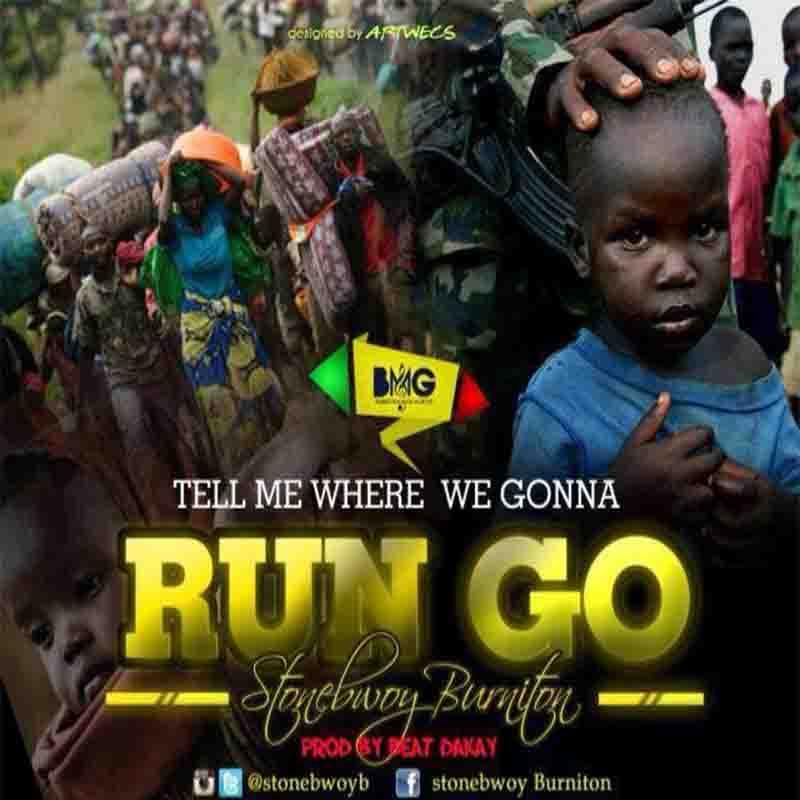 DOWNLOAD MP3: Stonebwoy - Run Go