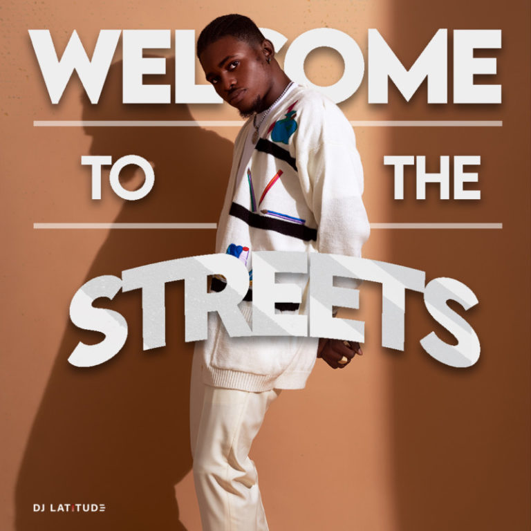 [Mixtape] DJ Latitude – Welcome To The Streets