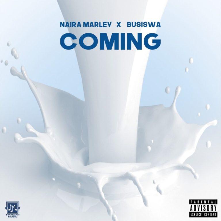 DOWNLOAD Mp3: Naira Marley ft. Busiswa  – Coming