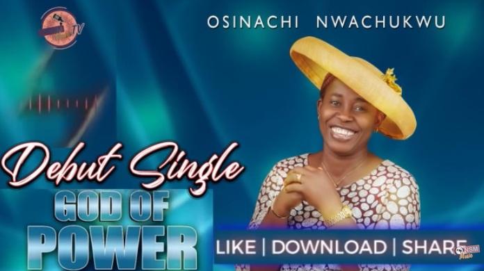 DOWNLOAD MP3: Osinachi Nwachuku – God Of Power