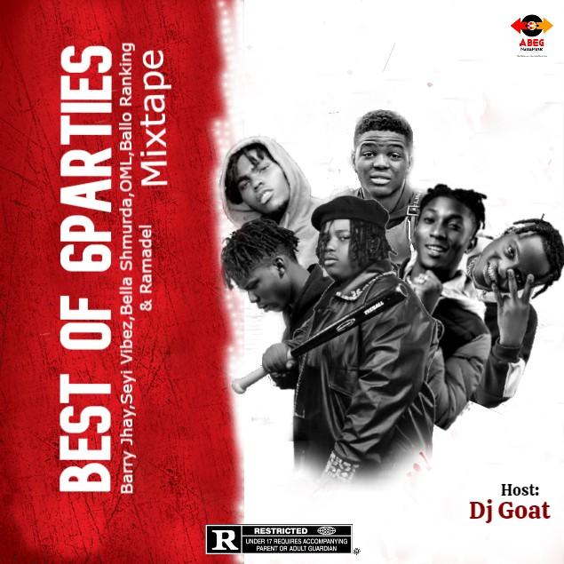 Dj Goat - Best Of 6Parties Mixtape