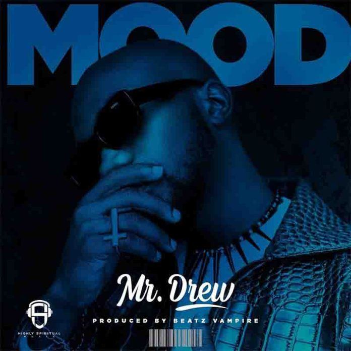 Mr Drew - Mood (Mp3 Download)