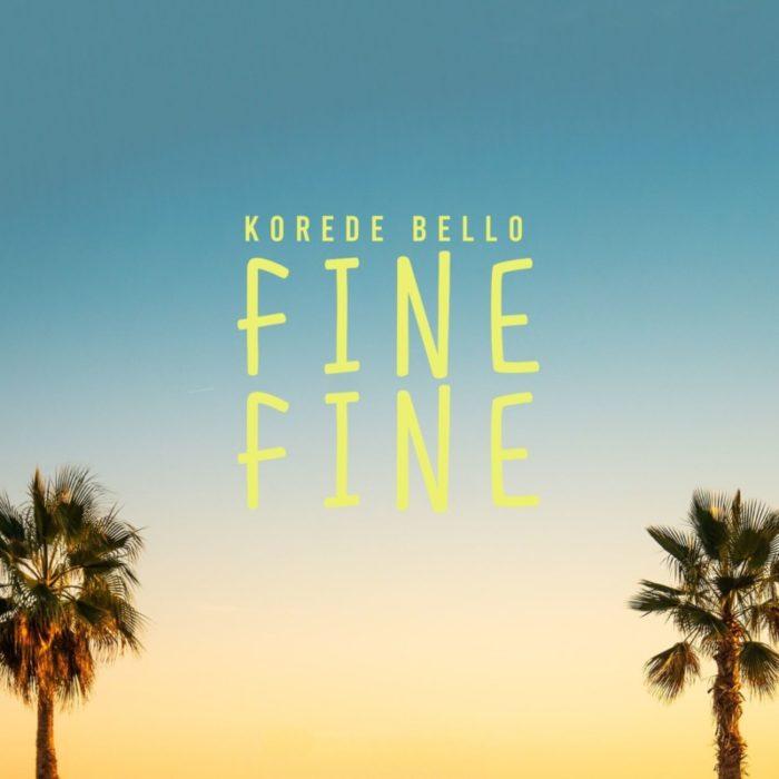 DOWNLOAD MP3: Korede Bello – Fine Fine