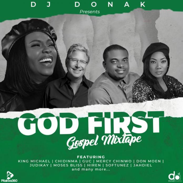 DOWNLOAD: DJ Donak – God First Powerful Gospel Mixtape