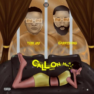 Download Audio: Tobi Jay Ft. HarrySong – Call On Me Remix