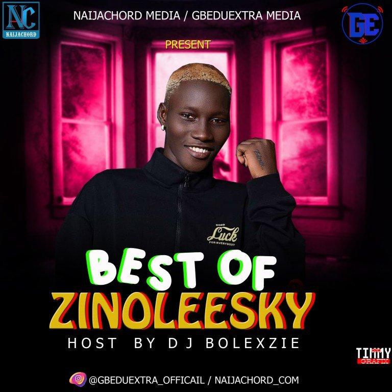 DOWNLOAD MP3: Best Of Zinoleesky Mixtape 2021