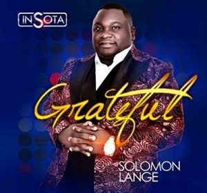 DOWNLOAD MP3: Solomon Lange – Godiya