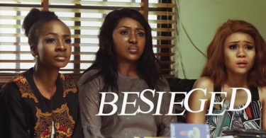 [Movie] Besieged – Nollywood Movie | Mp4 Download 1