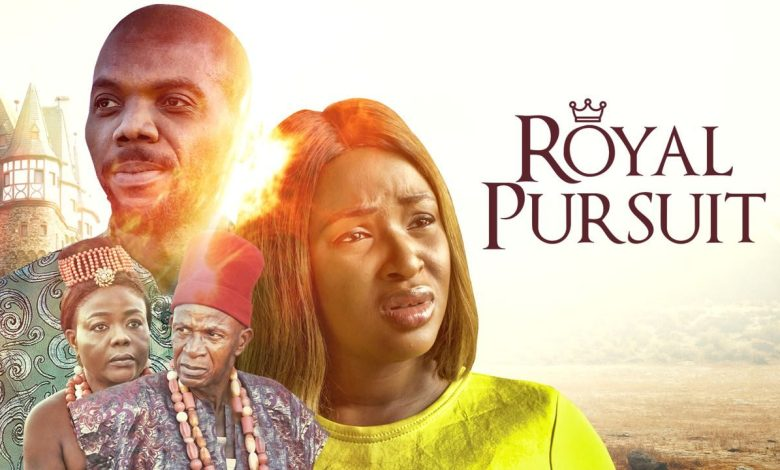 [Movie] Royal Pursuit – Nollywood Movie | Mp4 Download